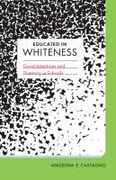 Educated in Whiteness