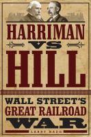 Harriman Vs. Hill