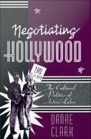 Negotiating Hollywood