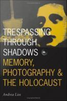 Trespassing Through Shadows