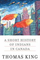 A Short History of Indians in Canada