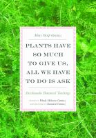 Image: Plants Have So Much to Give Us, All We Have to Do Is Ask
