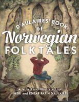 D'Aulaires' Book of Norwegian Folktales