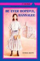 Be Ever Hopeful, Hannalee