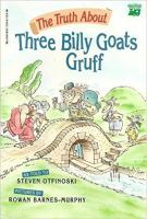 The Truth About Three Billy Goats Gruff