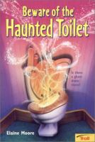 Beware Of The Haunted Toilet
