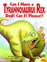 Can I Have A Tyrannosaurus Rex, Dad? Can I? Please!?