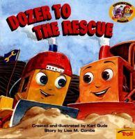 Dozer to the Rescue