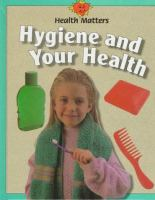 Hygiene and your Health