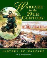 Warfare in the 19th Century
