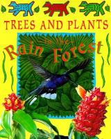 Trees and Plants in the Rain Forest