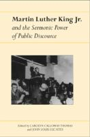 Martin Luther King, Jr., and the Sermonic Power of Public Discourse