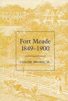 Fort Meade, 1849-1900