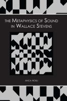The Metaphysics of Sound in Wallace Stevens