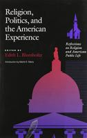 Religion, Politics, and the American Experience