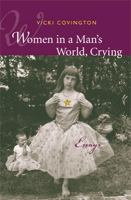 Women in A Man's World, Crying