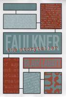 Faulkner the Storyteller
