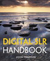Digital SLR Handbook