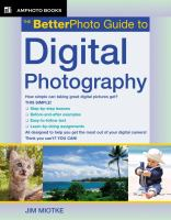 The BetterPhoto Guide to Digital Photography