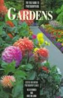 The Field Guide to Photographing Gardens