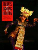 Secrets of Lighting on Location