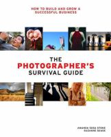 The Photographer's Survival Guide