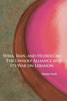 Syria, Iran, and Hezbollah