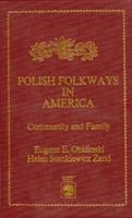 Polish Folkways in America
