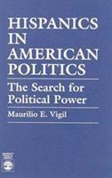 Hispanics in American Politics
