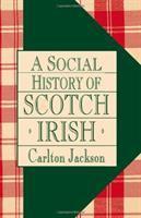A Social History of the Scotch-Irish