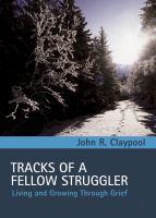 Tracks of A Fellow Struggler