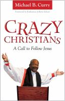 Crazy Christians A Call to Follow Jesus
