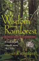 Wisdom From A Rainforest