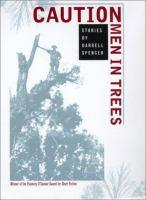 Caution, Men in Trees