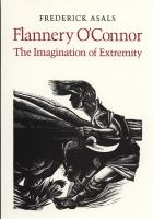 Flannery O'Connor, the Imagination of Extremity