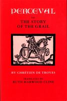 Perceval; Or, The Story of the Grail