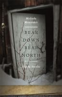 Bear Down, Bear North