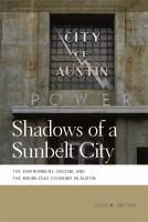 Shadows of A Sunbelt City
