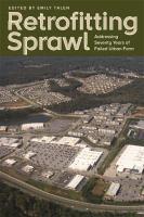 Retrofitting Sprawl