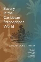 Slavery in the Caribbean Francophone World