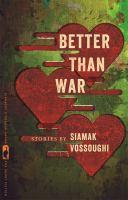 Better Than War