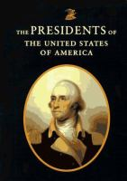 The American Heritage Pictorial History of the Presidents of the United States