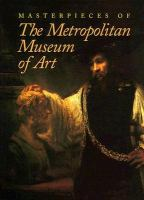 Masterpieces of the Metropolitan Museum of Art
