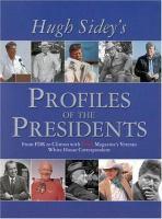 Hugh Sidey's Profiles of the Presidents