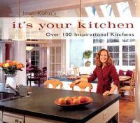 Joan Kohn's It's your Kitchen
