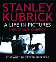 Stanley Kubrick, A Life in Pictures