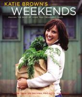 Katie Brown's Weekends