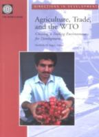 Agriculture, Trade, and the WTO