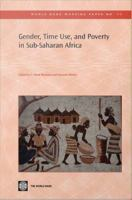 Gender, Time Use, and Poverty in Sub-Saharan Africa