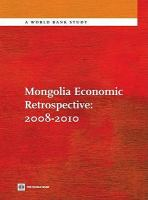 Mongolia Economic Retrospective